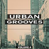 Urban Grooves, Vol. 4 (This Is The Sound Of The Underground) von Various Artists