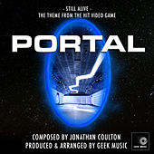 Portal - Still Alive - End Credits Theme by Geek Music