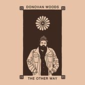 The Other Way by Donovan Woods