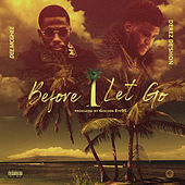 Before I Let Go by Dee Mcghee