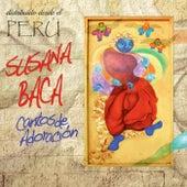Cantos de Adoración de Susana Baca