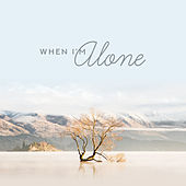 When I'm Alone: Impression Compositions, Solo Piano, Piano & Violin von Various Artists