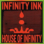 House of Infinity von Infinity Ink