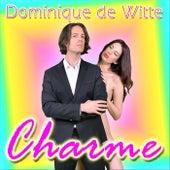Charme de Dominique de Witte