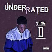 Underrated by Yung O