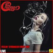 Feelin' Stronger Every Day (Live) de Chicago