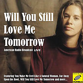 Will You Still Love Me Tomorrow (Live) de Carole King