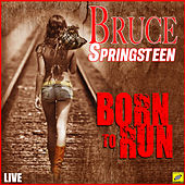Born to Run (Live) de Bruce Springsteen