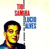 Tio Samba! (Remastered) de Lucio Alves