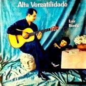 Alta Versatilidade! (Remastered) von Luiz Bonfá