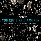 You Cut Like Diamonds de Device