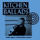 Kitchen Ballads de Touki Delphine