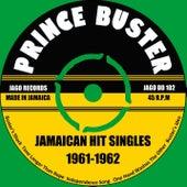 Jamaican Hit Singles 1961 -1962 de Prince Buster