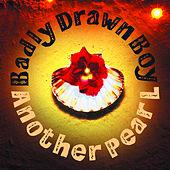 Another Pearl by Badly Drawn Boy