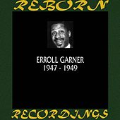 1947-1949 (HD Remastered) by Erroll Garner