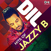 Dil: Hits Of Jazzy B by Jazzy B