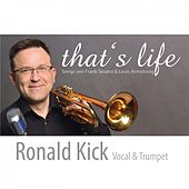 That's Life by Ronald Kick