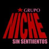 Sin Sentimientos (Radio Edit) de Grupo Niche