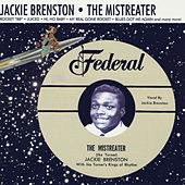 The Mistreater by Jackie Brenston