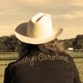Goodbye Carolina by The Marcus King Band