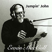 Jumpin' John von Ewan MacColl