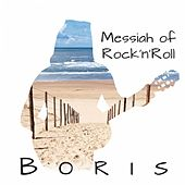 Messiah of Rock'n'Roll by Boris