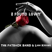 I Found Lovin' by Fatback Band