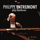 Beethoven: Piano Sonatas Nos. 14, 20, 23 & 30 by Philippe Entremont
