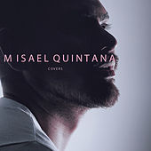 Covers de Misael Quintana