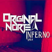 Inferno by Original Norte