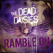 Ramble on (Live from Planet Rock) by The Dead Daisies