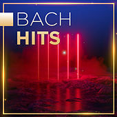 Bach Hits by Various Artists