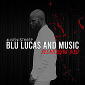 Because You Died (#Liven1sthrep) de BLU Lucas and Music