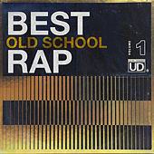 Best Old School Rap, Vol. 1 de Various Artists