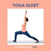 Yoga Quiet Contemplations 2019 de Zen Meditation and Natural White Noise and New Age Deep Massage