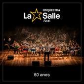 60 Anos von Orquestra La Salle Abel