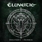 Evocation II - Pantheon van Eluveitie