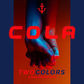 Cola von Two Colors