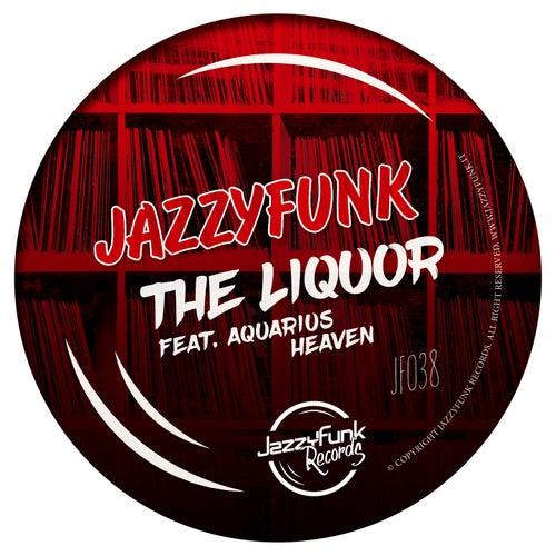 The Liquor de JazzyFunk