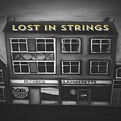 Lost in Strings de Monks Road Social