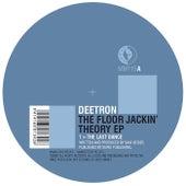 The Floor Jackin' Theory EP von Deetron