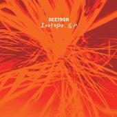 Isotope EP von Deetron