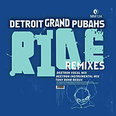 Ride Remixes de Detroit Grand Pubahs