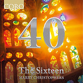 40 by The Sixteen