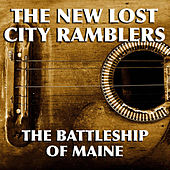 The Battleship Of Maine de The New Lost City Ramblers