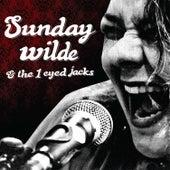 Sunday Wilde & 1 Eyed Jacks by Sunday Wilde