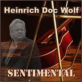 Sentimental de Heinrich Doc Wolf