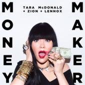 Money Maker (feat. Zion y Lennox) by Tara McDonald