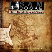 Sam Cooke - The Ultimate Legends Series (15 Best Tracks Ultimate Legends Series Number 10) by Sam Cooke