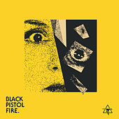 Temper Temper / So Real de Black Pistol Fire